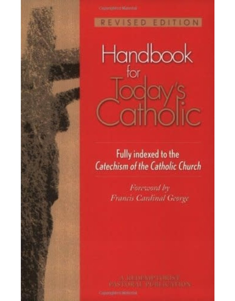 Liguori Publications Handbook for Today's Catholic: Revised Edition