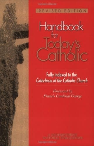 Liguori Publications Handbook for Today's Catholic: Revised Edition