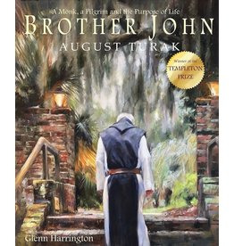 Clovercroft Publishing Brother John: A Monk A Pilgrim And The Purpose Of Life