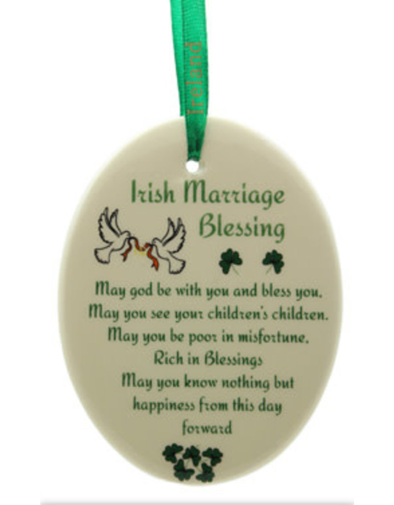 Liffey Artefacts BONE CHINA & CERAMICS - ORNAMENTS - HANGING ORNAMENTS - FINE BONE CHINA (WITH SHAMROCK LEAVES) - AN IRISH MARRIAGE BLESSING - OVAL 3.25 X 2.75