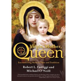 Ave Maria Press Virgin, Mother, Queen