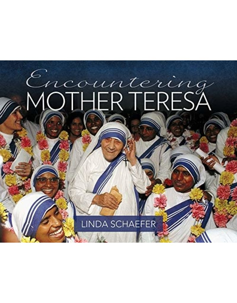 Our Sunday Visitor Encountering Mother Theresa