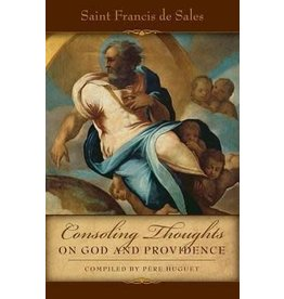 Tan Books Consoling Thoughts on God and Providence from St. Francis de Sales