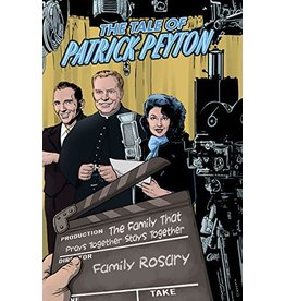 Voyage Comics The Tale of Patrick Peyton: The Family That Prays Together Stays Together