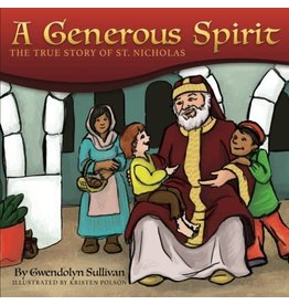 Createspace Independent Publishing Platform A Generous Spirit: The True Story of Saint Nicholas
