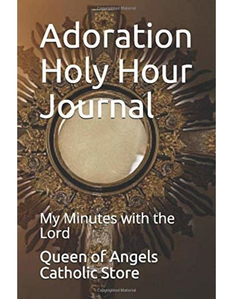 Adoration Holy Hour Journal: My Minutes with the Lord