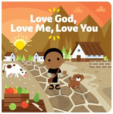Tiny Saints Love God, Love Me, Love You Board Book