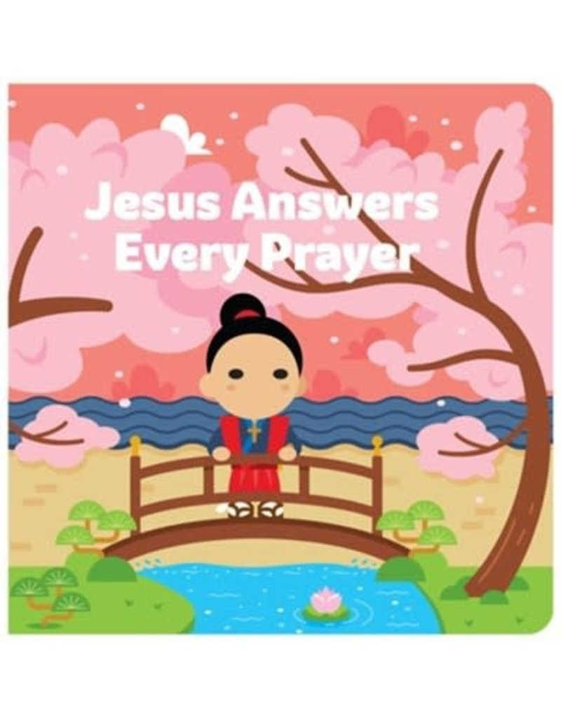Tiny Saints Jesus Answers Every Prayer Board Book