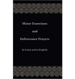 Spring Arbor Minor Exorcisms and Deliverance Prayers: In Latin and English