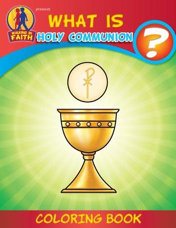 Brother Francis Coloring Book: What is Holy Communion?