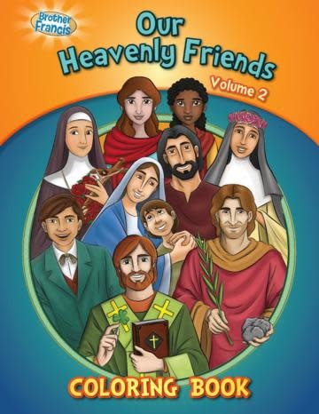 Brother Francis Coloring Book: Our Heavenly Friends vol.2