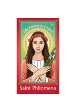 Brother Francis My Heavenly Friend Saint Philomena