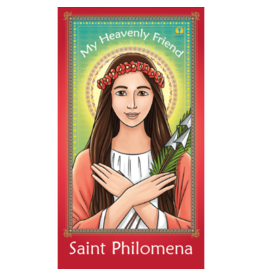 Brother Francis My Heavenly Friend Saint Philomena