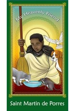 Brother Francis My Heavenly Friend Saint Martin de Porres