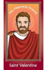 Brother Francis My Heavenly Friend Saint Valentine