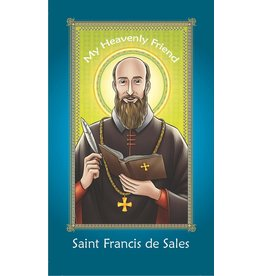 Brother Francis My Heaven Friend Saint Francis de Sales
