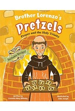 Pauline Books & Publishing Brother Lorenzo's Pretzels: Prayer and the Holy Trinity