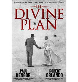 Intercollegiate Studies Institute The Divine Plan: John Paul II, Ronald Reagan, and the Dramatic End of the Cold War