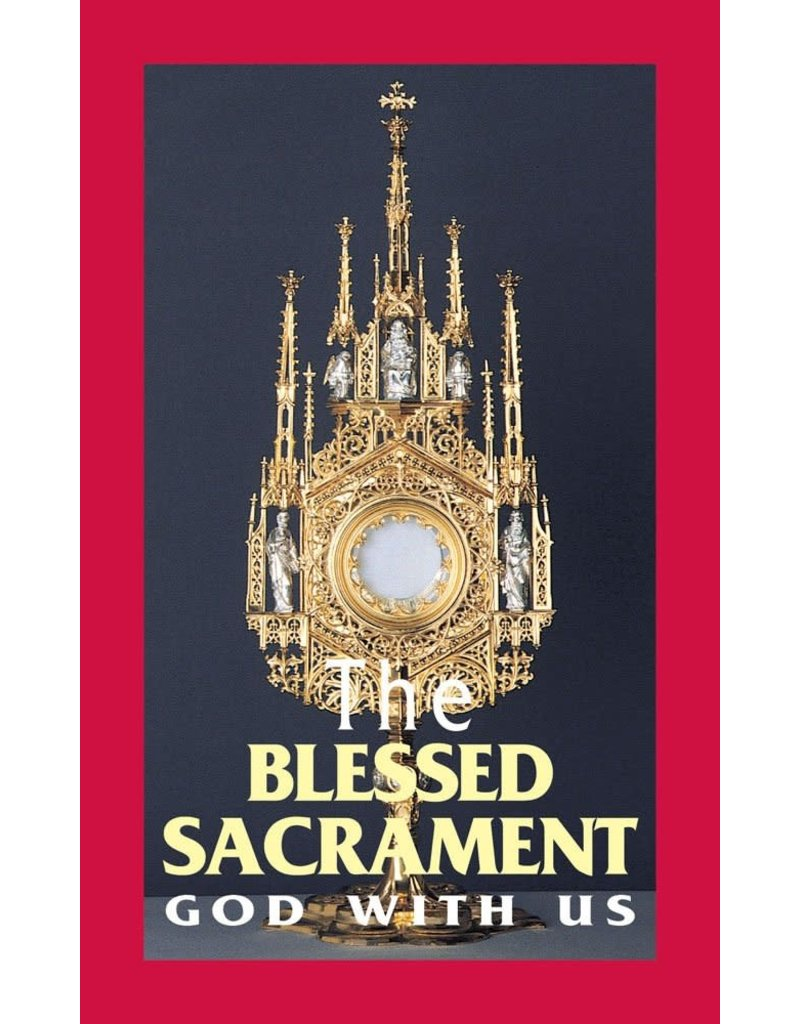Tan Books The Blessed Sacrament: God With Us