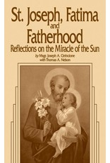 Tan Books St. Joseph, Fatima, and Fatherhood: Reflections on the Miracle of the Sun