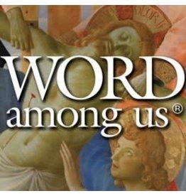 The Word Among Us Press The Word Among Us - Lent 2020