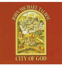 Troubadour for the Lord City of God by John Michael Talbot