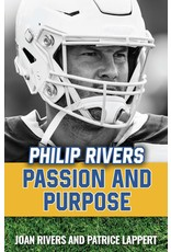 Sophia Institute Press Philip Rivers Passion and Purpose