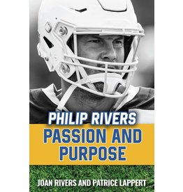 Sophia Institute Press Philip Rivers Passion and Purpose
