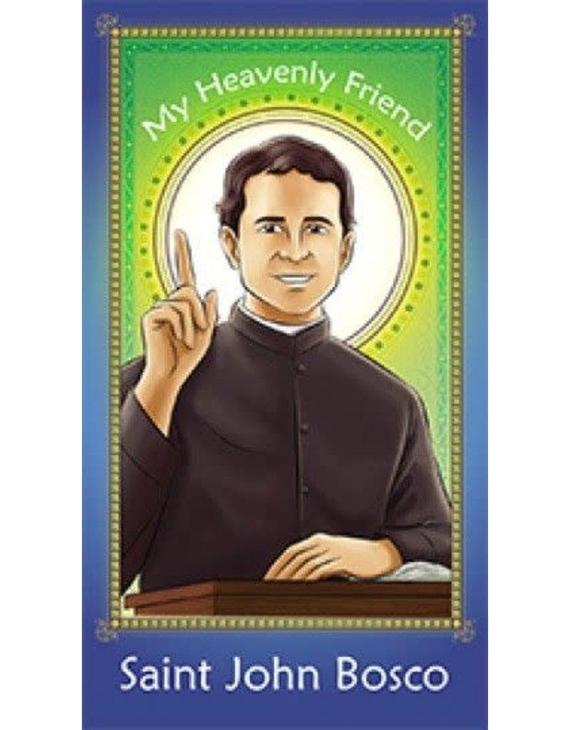 Brother Francis My Heavenly Friend Saint John Bosco