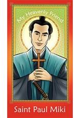 Brother Francis My Heavenly Friend Saint Paul Miki