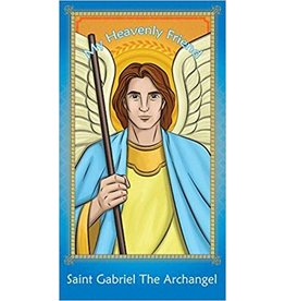 Brother Francis My Heavenly Friend Saint Gabriel the Archangel