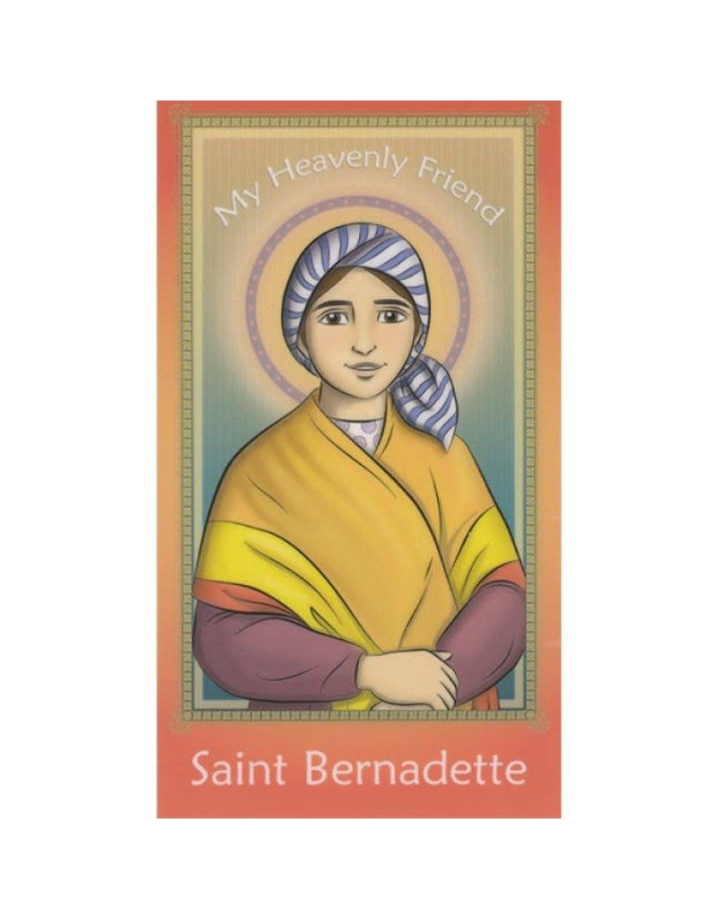 Brother Francis My Heavenly Friend Saint Bernadette