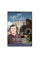 EWTN REALITY CHECK: THE 4 LAST THINGS - DVD Fr. Wade Menezes