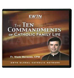 EWTN THE TEN COMMANDMENTS OF CATHOLIC FAMILY LIFE - DVD Fr. Wade Menezes