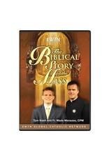 EWTN The Biblical Story of the Mass - DVD Tom Nash & Fr. Wade Menezes