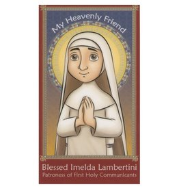 Brother Francis My Heavenly Blessed Imelda Lambertini