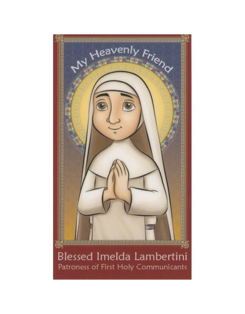 Brother Francis My Heavenly Blessed Imelda Lambertini