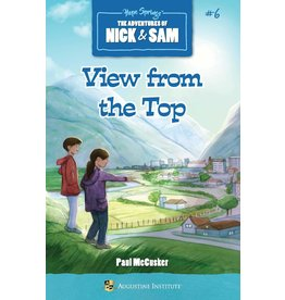 Augustine Institute View from the Top: The Adventures of Nick & Sam