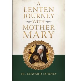 Sophia Institute Press Lenten Journey with Mother Mary