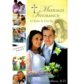 Scepter Publishers Marriage Insurance: 12 Rules to Live By