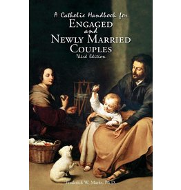 Our Sunday Visitor A Catholic Handbook for Engaged and Newly Married Couples