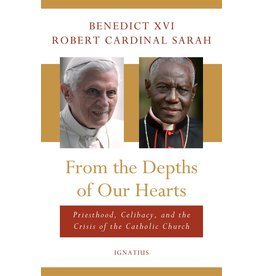 Ignatius Press From the Depths of Our Hearts Priesthood, Celibacy and the Crisis of the Catholic Church