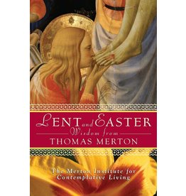 Liguori Publications Lent and Easter Wisdom from Thomas Merton: Daily Scripture and Prayers Together with Thomas Merton's Own Words ( Lent & Easter Wisdom )