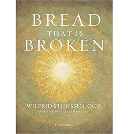 Ignatius Press Bread That Is Broken