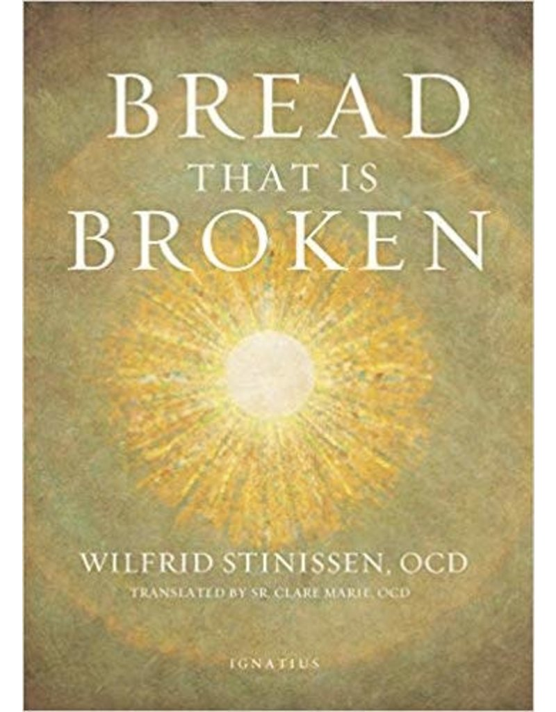 Ignatius Press Bread That Is Broken