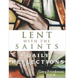Franciscan Media Lent with the Saints: Daily Reflections