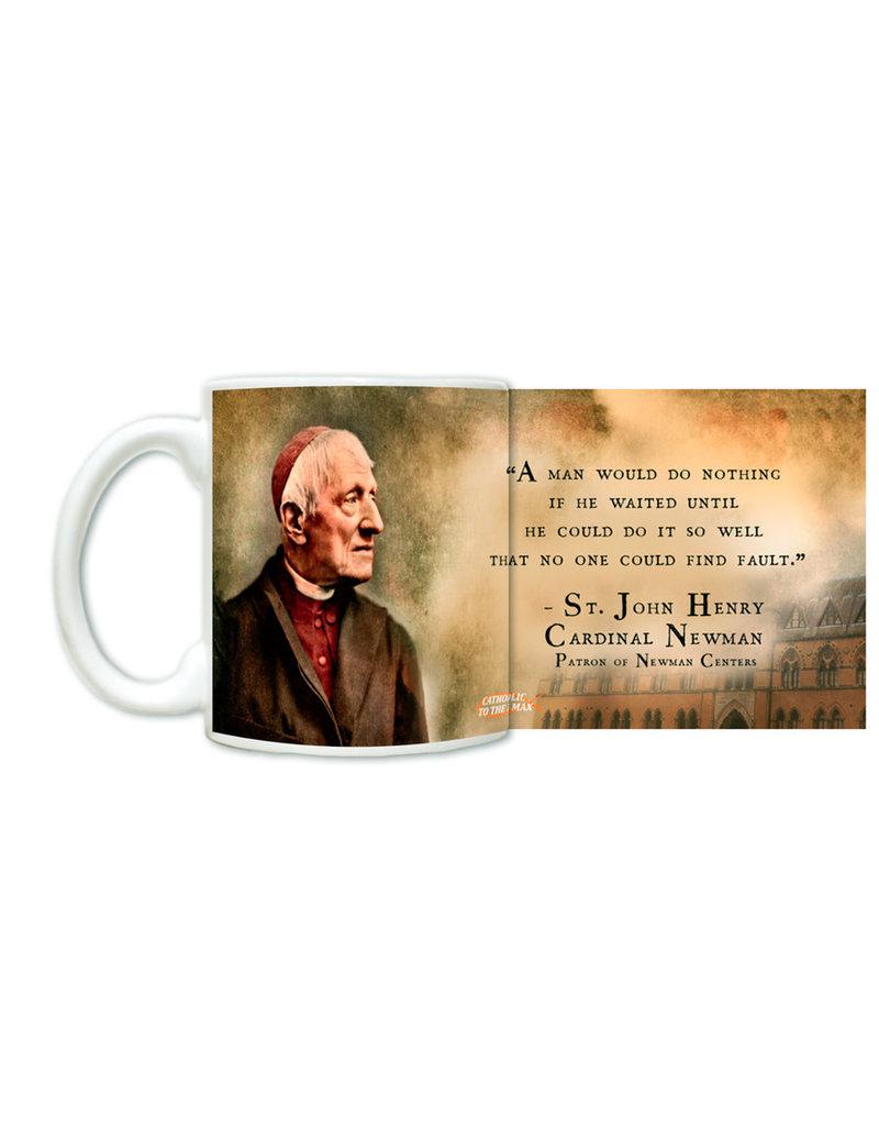 """Man Would Do Nothing"" St. John Henry Newman Mug"