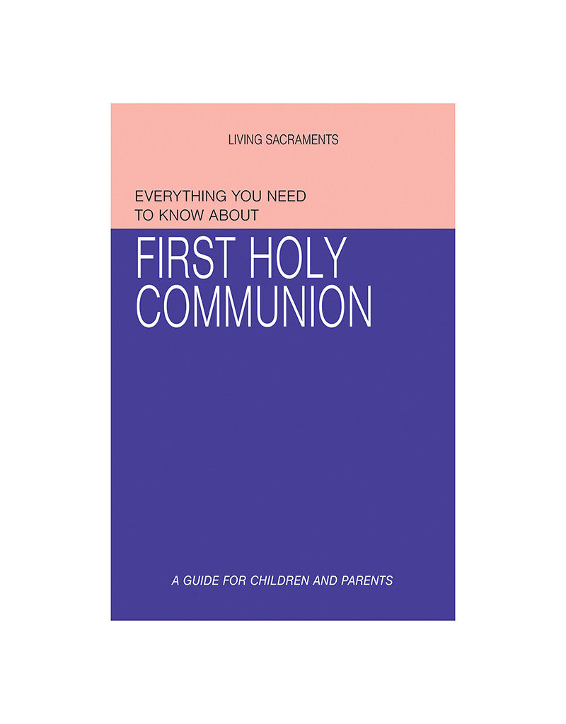 Aquinas Press Everything You Need To Know About First Communion