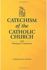 Our Sunday Visitor Catechism of the Catholic Church With Theological Commentary