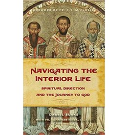 Sophia Institute Press Navigating the Interior Life: Spiritual Direction and the Journey to God